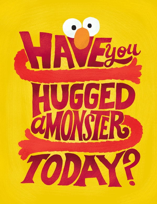 hug a monster