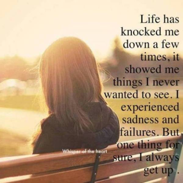 life knocked me down