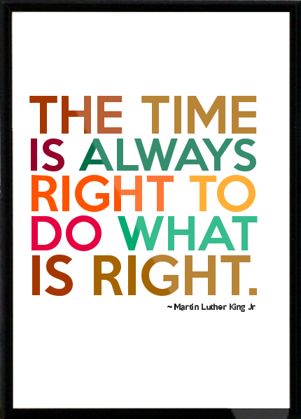 mlk the time is always right