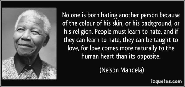 hatred Nelson Mandela