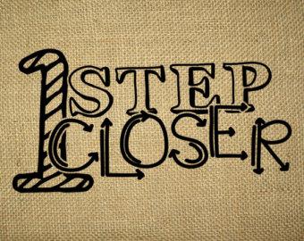1 step closer