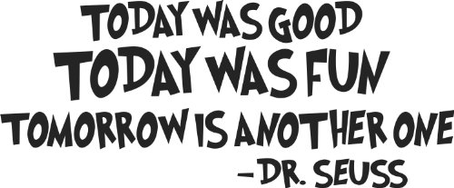 dr seuss today is good