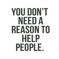 reason to help
