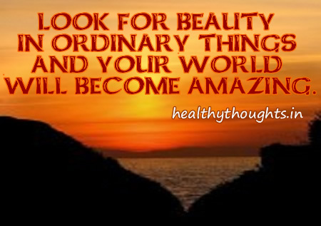 beauty in ordinary things