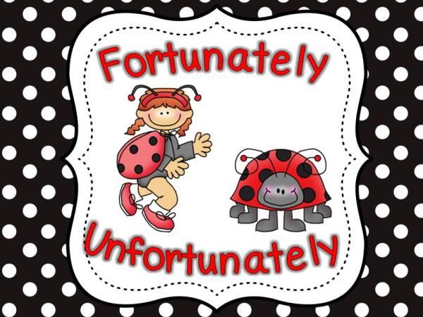 fortunately unfortunately