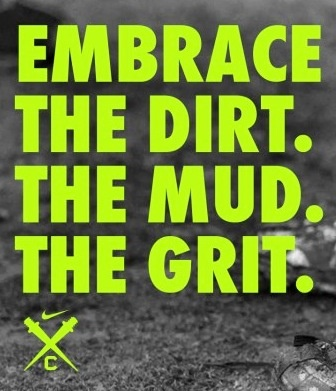 embrace the dirt