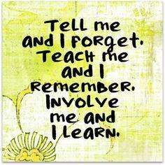 teach me involve me