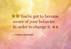 aware of behavior
