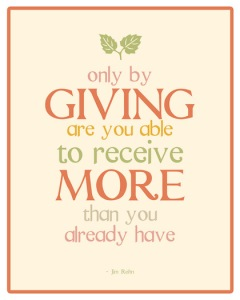 only by giving